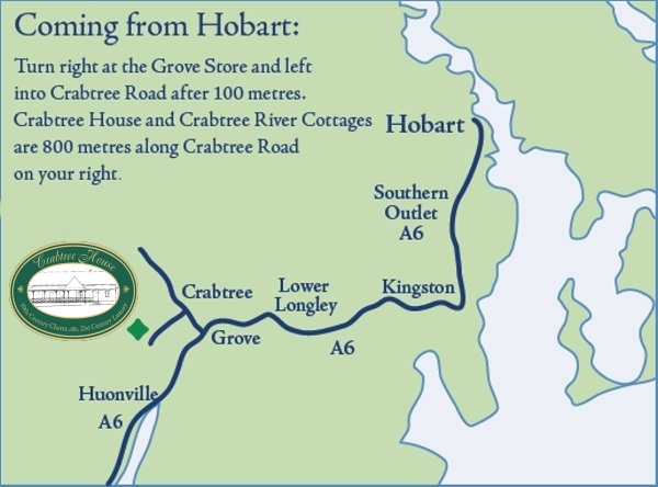 Coming from Hobart: Turn right at the Grove Store and left into Crabtree Road after 100 metres. Crabtree House and Crabtree River Cottages are 800 metres along Crabtree Road on your right.